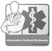 Alternative Medical Dictionary ebook by Darren R Jones