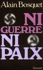 Ni guerre ni paix ebook by