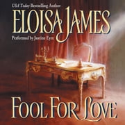 Fool for Love audiobook by Eloisa James
