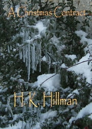 A Christmas Contract ebook by H K Hillman