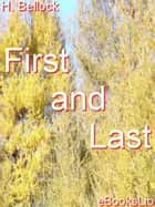 First and Last ebook by H. Bellock
