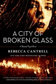 A City of Broken Glass ebook by Rebecca Cantrell