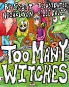 Too Many Witches ebook by Scott Nicholson
