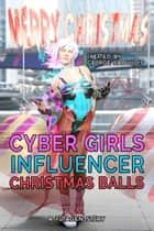 Cyber Girls: Christmas Balls ebook by George Saoulidis