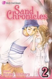 Sand Chronicles, Vol. 2 ebook by Hinako Ashihara