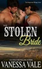 Their Stolen Bride ebook by Vanessa Vale