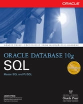 Oracle Database 10g SQL ebook by Jason Price