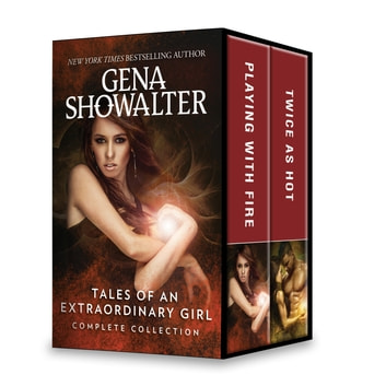 Tales of an Extraordinary Girl Complete Collection - An Anthology ebook by Gena Showalter