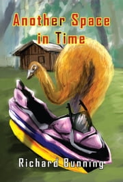 Another Space in Time ebook by Richard Bunning