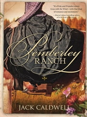 Pemberley Ranch ebook by Jack Caldwell