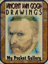 Vincent van Gogh 81 Masterpieces of his Drawings ebook by Daniel Coenn