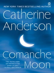 Comanche Moon ebook by Catherine Anderson