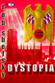 Dystopia ebook by Rob Shelsky