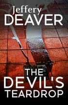 The Devil's Teardrop ebook by Jeffery Deaver