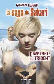 L'empreinte du trident ebook by Guillaume Lebeau