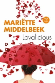 Lovalicious ebook by Mariëtte Middelbeek