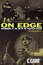 On Edge ebook by C. Carr
