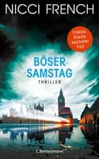 Böser Samstag - Thriller Bd 6 ebook by Nicci French, Birgit Moosmüller