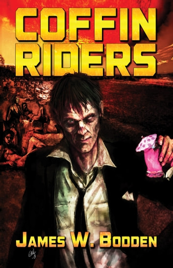 Coffin Riders ebook by James W. Bodden