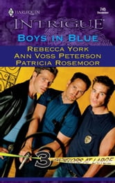 Boys in Blue - Jordan\Liam\Zachary ebook by Rebecca York,Ann Voss Peterson,Patricia Rosemoor