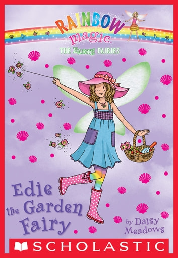 The Earth Fairies #3: Edie the Garden Fairy ebook by Daisy Meadows