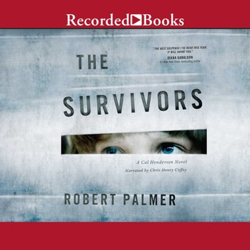 The Survivors audiobook by Robert Palmer