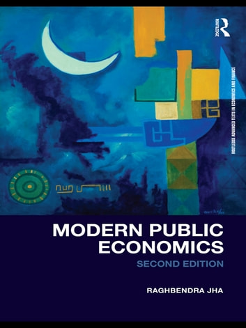 Modern Public Economics Second Edition ebook by Raghbendra Jha
