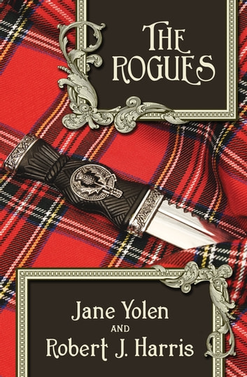 The Rogues ebook by Jane Yolen,Robert J. Harris