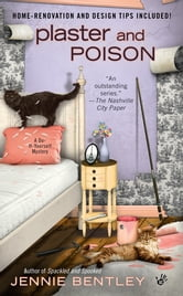 Plaster and Poison ebook by Jennie Bentley