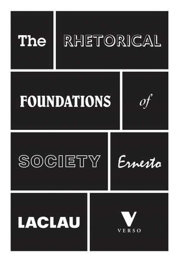 The rhetorical foundations of society ebook by ernesto laclau the rhetorical foundations of society ebook by ernesto laclau fandeluxe Image collections