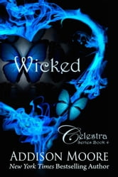 Wicked (Celestra Series Book 4) ebook by Addison Moore