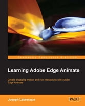 Learning Adobe Edge Animate ebook by Joseph Labrecque