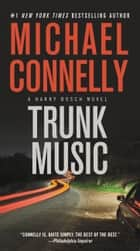 Trunk Music eBook von Michael Connelly