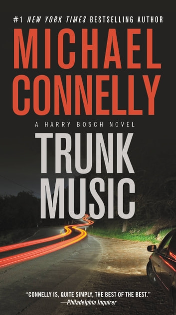 Trunk Music ebook by Michael Connelly