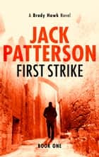 First Strike eBook par Jack Patterson