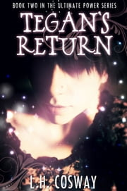 Tegan's Return ebook by L.H. Cosway