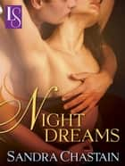 Night Dreams - A Loveswept Classic Romance ebook by Sandra Chastain