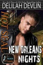 Hot SEAL, New Orleans Nights - SEALs in Paradise ebook by