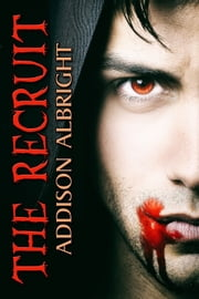 The Recruit ebook by Addison Albright