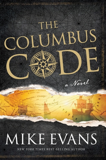 The Columbus Code - A Novel eBook by Mike Evans