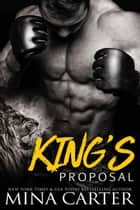 King's Proposal ebook by Mina Carter