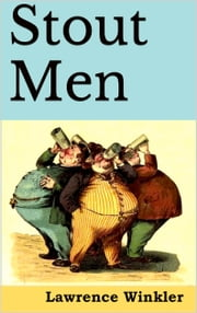 Stout Men ebook by Lawrence Winkler