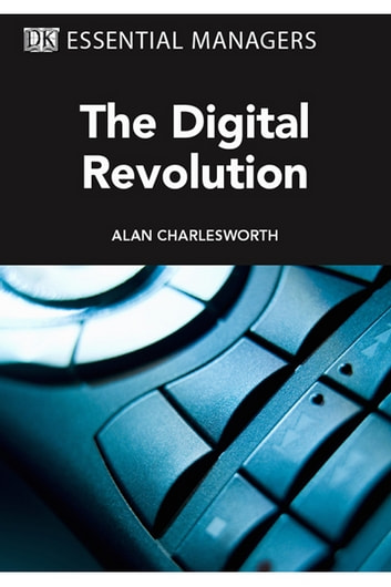 The Digital Revolution ekitaplar by Alan Charlesworth