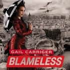 Blameless - Book 3 of The Parasol Protectorate audiobook by