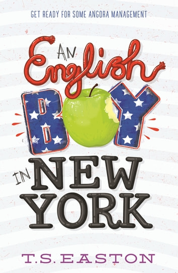 An English Boy in New York ebook by Tom Easton