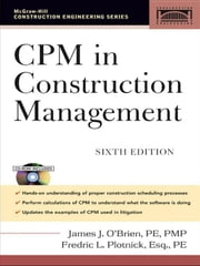 CPM in Construction Management ebook by O'Brien, James