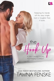 The Hook Up ebook by Tawna Fenske