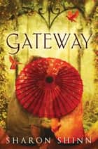 Gateway ebook by Sharon Shinn