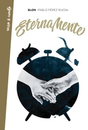 Eternamente ebook by Pablo Pérez Rueda (Blon)