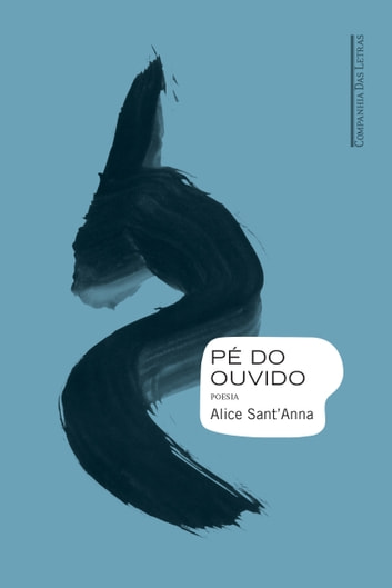 Pé do ouvido ebook by Alice Sant'Anna